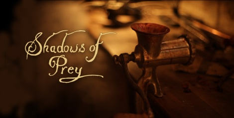 Shadows of Prey -  a creepy and fantastic web series