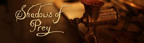 Shadows of Prey - a creepy and fantastic web series