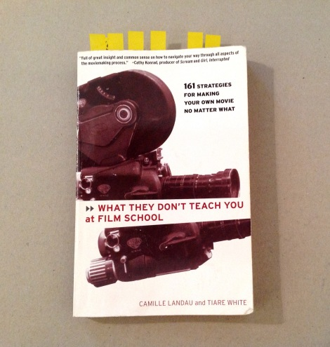 What they don´t teach you at film school - filmmaking book review