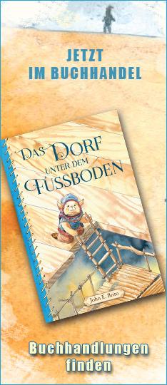 """Fantasy Kinderbuch mit Illustrationen """"Das Dorf unter dem Fußboden"""" von John E. Brito bestellen kaufen"""